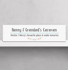 Personalised  Nanny and Grandads Caravan Street Sign