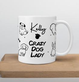 Personalised Crazy Dog Lady Mug