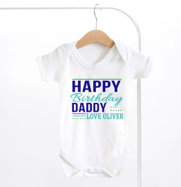 Personalised Happy Birthday Daddy Baby Grow
