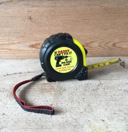 Personalised If Daddy cant fix it no one can Tape Measure