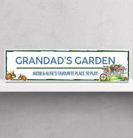 Personalised Grandads Garden Street Sign