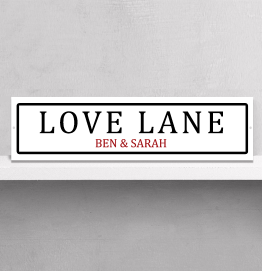 Personalised Love Lane Street Sign