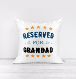 Reserved For Grandad Cushion
