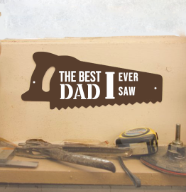 Personalised The Best Dad I Ever Saw Shed Sign