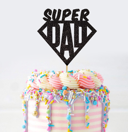 Happy Fathers Day Cake Topper Super Dad